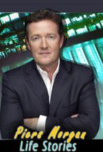 Affiche Piers Morgan's Life Stories