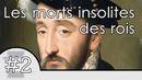 screenshots Les 7 morts insolites des rois