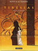 Couverture La Révélation - Tirésias, tome 2