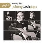 Pochette Playlist: The Very Best Johnny Cash Duets