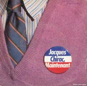 Pochette Jacques Chirac, maintenant (Single)
