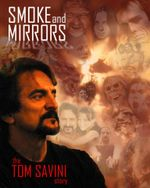 Affiche Smoke and Mirrors: The Story of Tom Savini