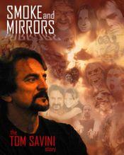 Affiche Smoke and Mirrors: The Story of Tom Savini