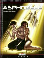 Couverture La Nuit du masque - Asphodèle, tome 4