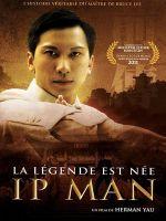 Affiche Ip Man : La légende est née