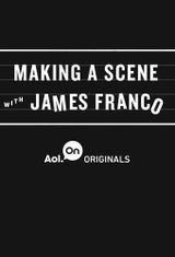 Affiche Making A Scene With James Franco