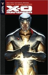 Couverture Prelude to Armor Hunters - X-O Manowar, tome 6