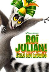 Affiche Roi Julien ! L'élu des lémurs