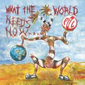 Pochette What the World Needs Now…