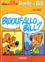 Couverture Bwouf Allo Bill ? - Boule et Bill, tome 24