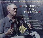 Pochette Les Haricots Sont Pas Salés: Legendary Masters of Cajun and Creole Music