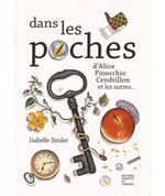 Couverture Dans les poches d''Alice, Pinocchio, Cendrillon, et les autres...