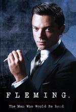Affiche Fleming: L'homme qui voulait être Bond
