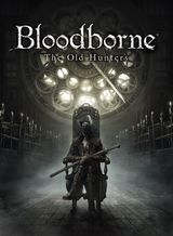 Jaquette Bloodborne: The Old Hunters