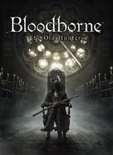 Jaquette Bloodborne : The Old Hunters
