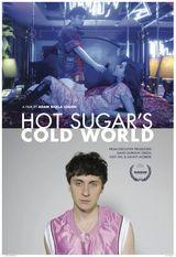 Affiche Hot Sugar's Cold World