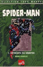 Couverture L'Étreinte du vampire - Spider-Man (100% Marvel), tome 1