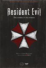 Couverture Resident Evil : Des zombies et des hommes