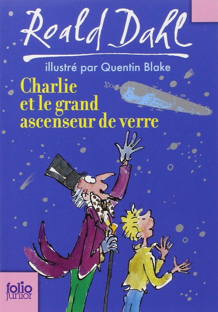 charlie et le grand ascenseur de verre roald dahl. Black Bedroom Furniture Sets. Home Design Ideas