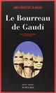 Couverture Le Bourreau de Gaudí