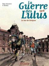 Couverture Le tas de briques - La guerre des Lulus, tome 3