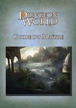 Couverture Dungeon World - Manuel du Maître