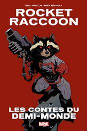 Couverture Rocket Raccoon : Les Contes du Demi-Monde