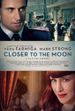 Affiche Closer to the Moon