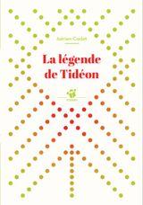 Couverture La légende de Tideon