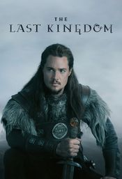 Affiche The Last Kingdom