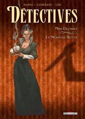 Couverture Miss Crumble : Le Monstre botté - Détectives, tome 1
