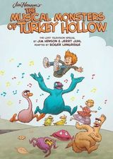 Couverture Jim Henson's the Musical Monsters of Turkey Hollow