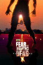 Affiche Fear the Walking Dead : Vol 462