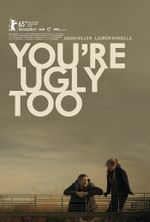 Affiche You're Ugly Too