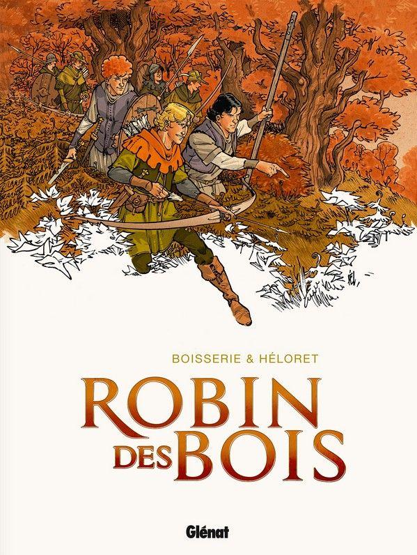 robin des bois intégrale 2014 robin des bois 1 2 3 4 5 6 7 8 9 10  ~ Le Robin Des Bois