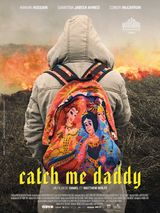 Affiche Catch Me Daddy