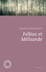 Couverture Pelléas et Mélisande