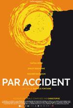 Affiche Par accident