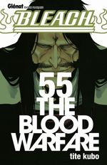 Couverture The Blood Warfare - Bleach, tome 55