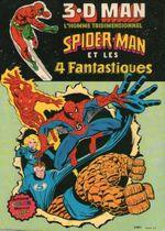 Couverture 3.D Man, l'homme tridimensionnel, Spider-Man et les 4 Fantastiques
