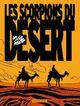 Couverture Les Scorpions du désert - Les Scorpions du désert (NE), tome 1