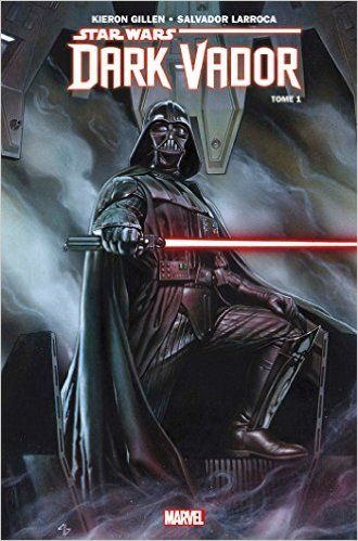 Vador star wars dark vador tome 1 senscritique - Photo dark vador ...
