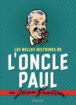 Couverture Les Belles Histoires de l'oncle Paul