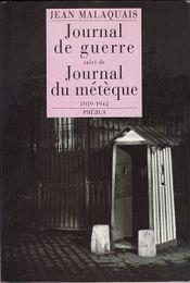 Couverture Journal de guerre, suivi de Journal du métèque