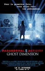 Affiche Paranormal Activity 5 : Ghost Dimension