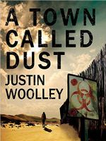 Couverture A town called dust