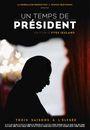 Affiche Un temps de président