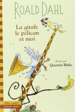 Couverture La Girafe, le Pélican et moi