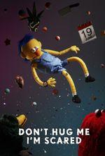 Affiche Don't Hug Me I'm Scared