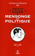 Couverture Petit guide du mensonge en politique